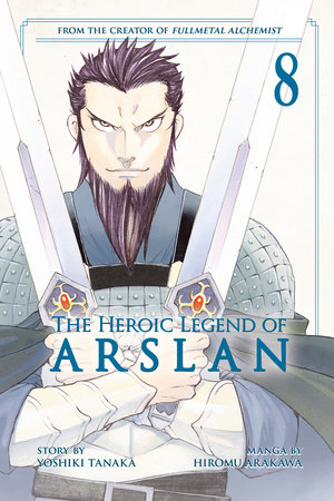 The Heroic Legend of Arslan 8 by Yoshiki Tanaka