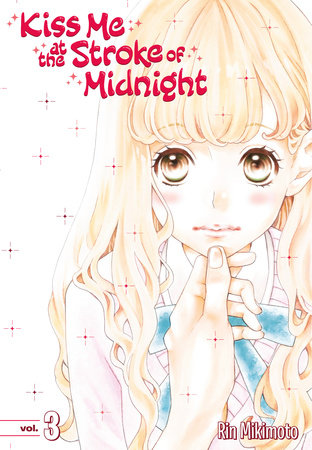 Kiss Me at the Stroke of Midnight 3 by Rin Mikimoto
