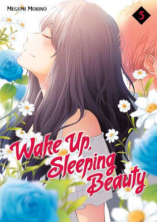 Wake Up, Sleeping Beauty 5 by Megumi Morino