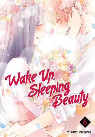 Wake Up, Sleeping Beauty 6 by Megumi Morino