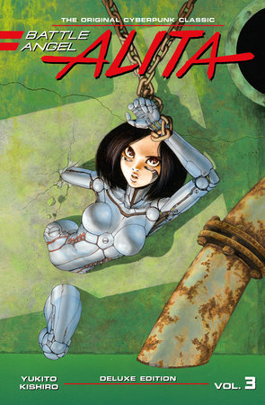 Battle Angel Alita Deluxe 3 (Contains Vol. 5-6)