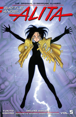 Battle Angel Alita Deluxe 5 (Contains Vol. 9 & Ashen Victor) by Yukito Kishiro