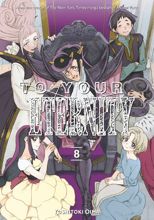 To Your Eternity 8 by Yoshitoki Oima