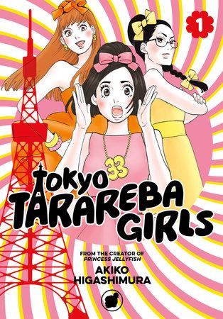 Tokyo Tarareba Girls 1 by Akiko Higashimura