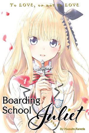 Boarding School Juliet 1 by Yousuke Kaneda