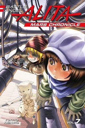 Battle Angel Alita Mars Chronicle 7 by Yukito Kishiro