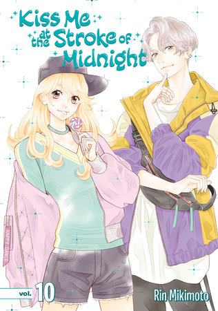 Kiss Me at the Stroke of Midnight 10 by Rin Mikimoto