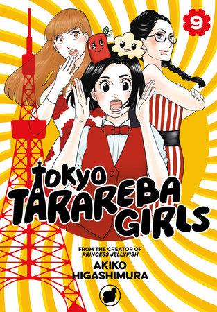 Tokyo Tarareba Girls 9 by Akiko Higashimura