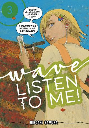 Wave, Listen to Me! 3 by Hiroaki Samura