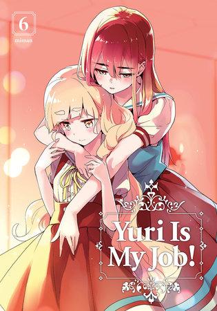 Yuri is My Job! 6 by Miman