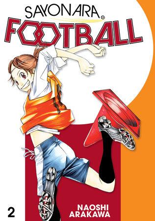 Sayonara, Football 2 by Naoshi Arakawa