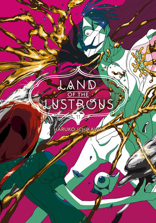 Land of the Lustrous 11 by Haruko Ichikawa