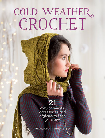 Cold Weather Crochet by Marlaina Marly Bird