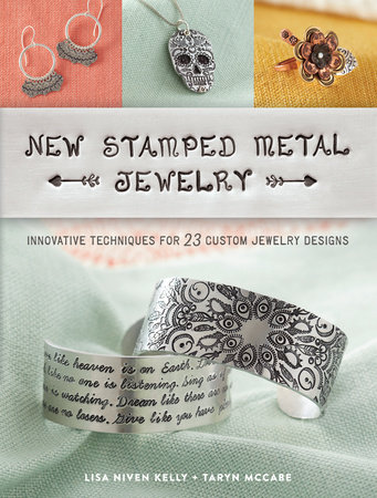 New Stamped Metal Jewelry by Lisa Kelly and Taryn McCabe