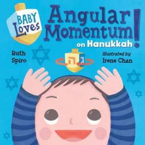Baby Loves Angular Momentum on Hanukkah!
