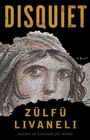 Disquiet by Zülfü Livaneli