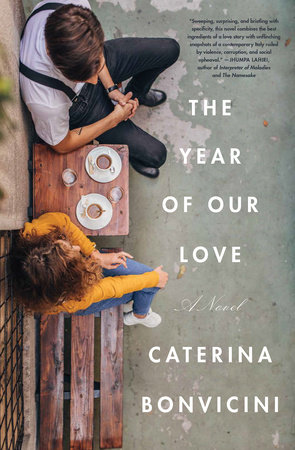 The Year of Our Love by Caterina Bonvicini