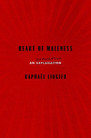 Heart of Maleness
