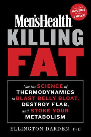 Men's Health Killing Fat by Ellington Darden, Phd