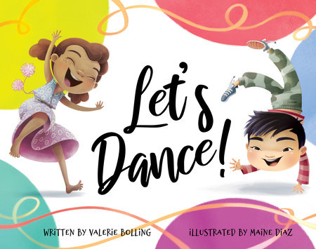 Let's Dance! by Valerie Bolling