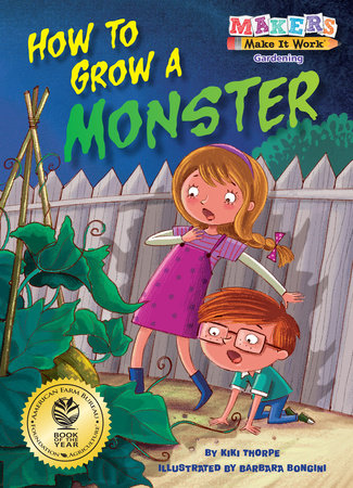 How to Grow a Monster by Kiki Thorpe