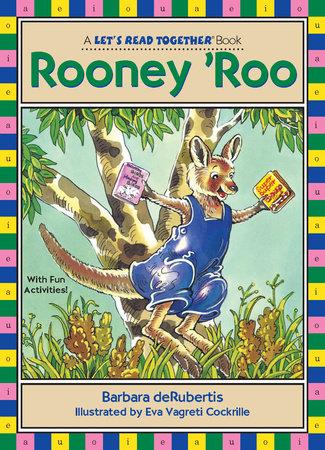 Rooney 'Roo by Barbara deRubertis