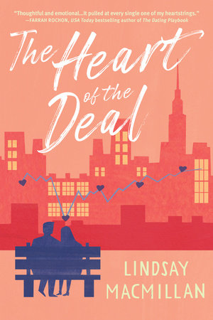 The Heart of the Deal by Lindsay MacMillan