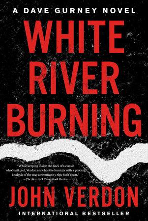 White River Burning by John Verdon