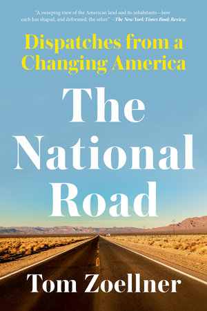 The National Road by Tom Zoellner