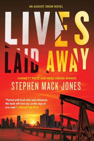 Lives Laid Away by Stephen Mack Jones
