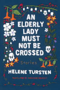 An Elderly Lady Must Not Be Crossed