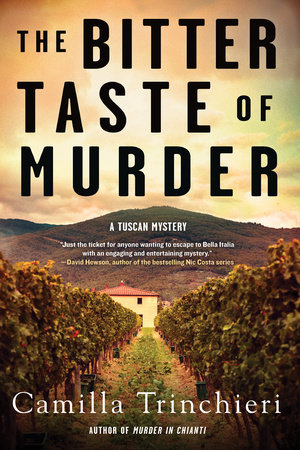 The Bitter Taste of Murder by Camilla Trinchieri