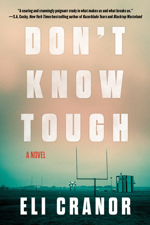 Don't Know Tough by Eli Cranor