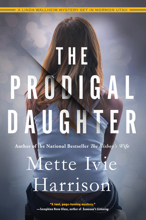 The Prodigal Daughter by Mette Ivie Harrison