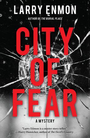 City of Fear by Larry Enmon