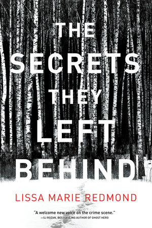 The Secrets They Left Behind by Lissa Marie Redmond