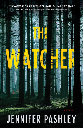 The Watcher by Jennifer Pashley