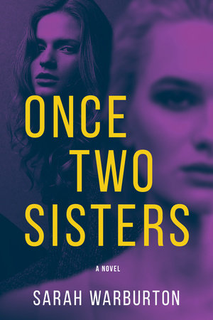 Once Two Sisters by Sarah Warburton