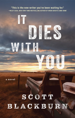 It Dies with You by Scott Blackburn