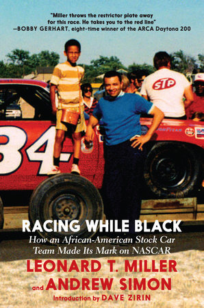 Racing While Black by Leonard T. Miller and Andrew Simon