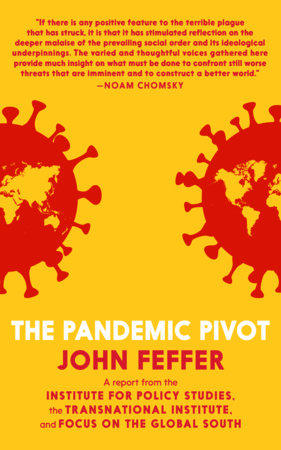 The Pandemic Pivot by John Feffer