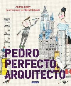 Pedro Perfecto, arquitecto / Iggy Peck, Architect