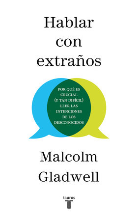 Hablar con extraños / Talking to Strangers by Malcolm Gladwell
