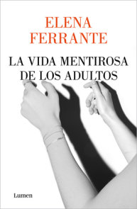 La vida mentirosa de los adultos / The Lying Life of Adults
