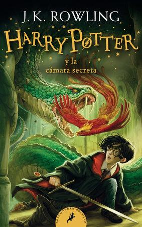HarryPotter y la cámara secreta / Harry Potter and the Chamber of Secrets by J.K. Rowling