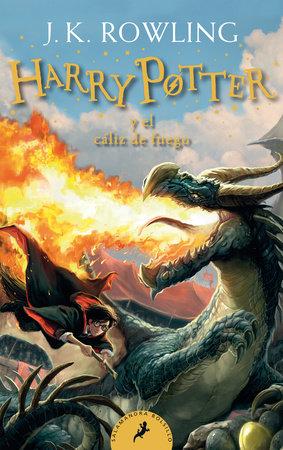 HarryPotter y el cáliz de fuego / Harry Potter and the Goblet of Fire by J.K. Rowling