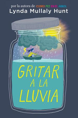Gritar a la lluvia / Shouting at the Rain