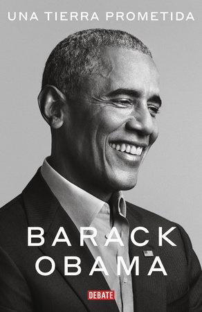 Una tierra prometida / A Promised Land by Barack Obama