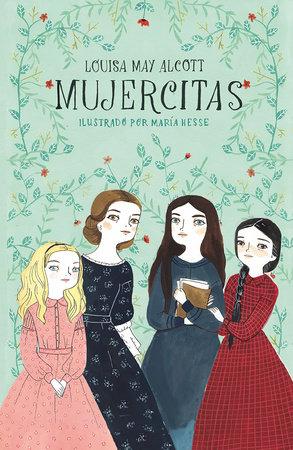 Mujercitas / Little Women by Louisa May Alcott