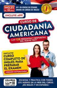 Inglés en 100 días. Curso de ciudadanía americana / English in 100 days. English and Citizenship Course